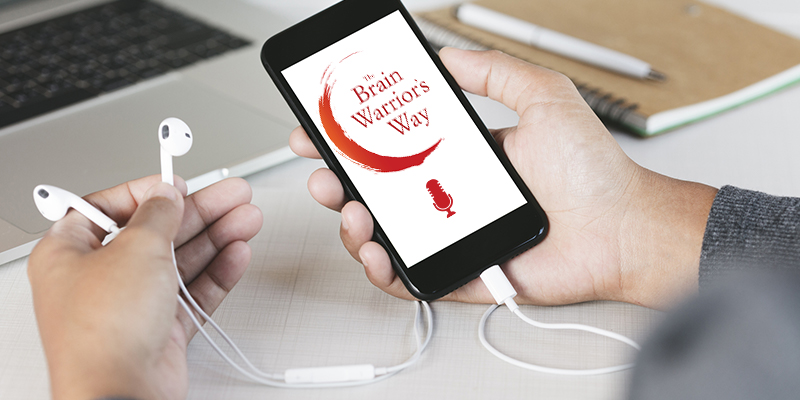 The Brain Warrior's Way Ranks in the Top 20 Mental Health Podcasts